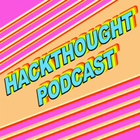 HACKTHOUGHT : Let's Start A Cult Podcast podcast
