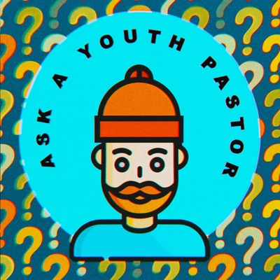 Ask a Youth Pastor