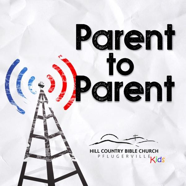 Parent to Parent