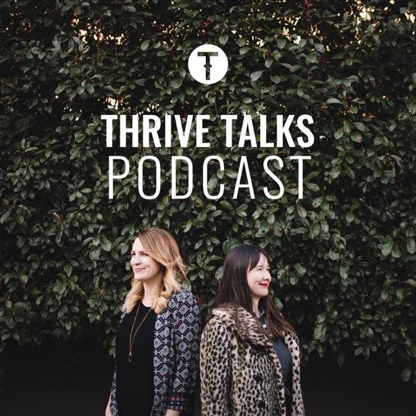 THRIVE Talks Podcast