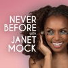 Never Before with Janet Mock artwork