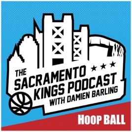 The Hoop Ball Sacramento Kings Podcast on Apple Podcasts