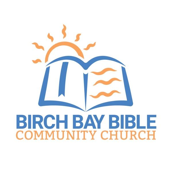 Birch Bay Bible Community Church Podcast (Sermons)
