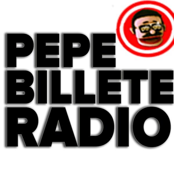 Pepe Billete Uncensored