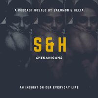 S&H Shenanigans podcast