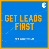 Get Leads First podcast