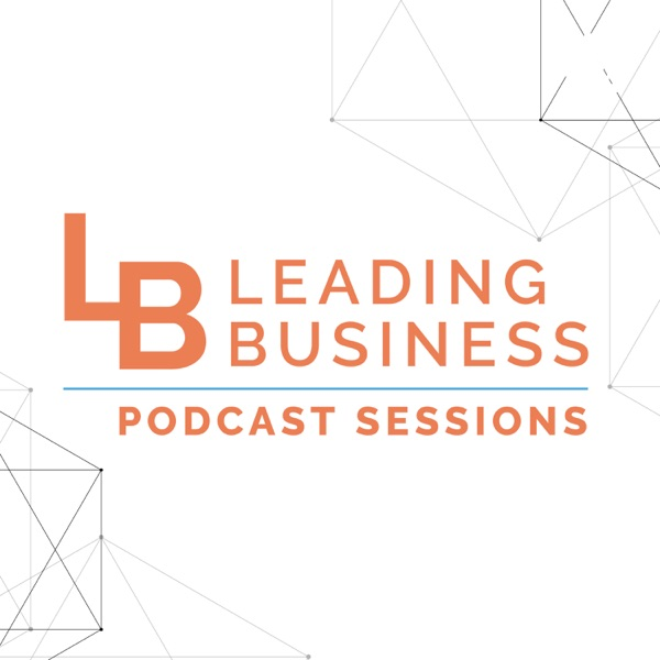 Leading Business Podcast