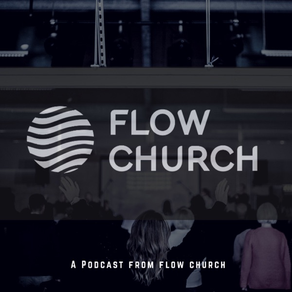 Flow Church Podcast