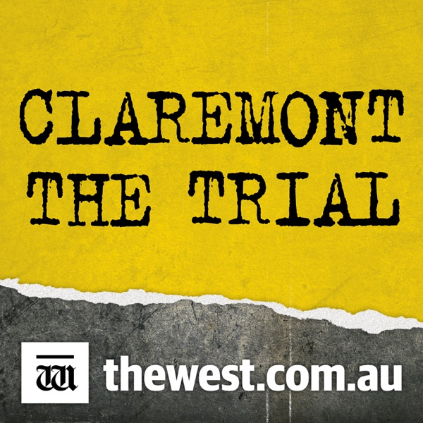 CLAREMONT: The Trial