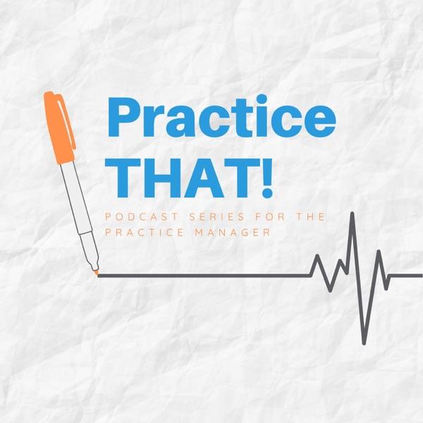 Practice THAT!