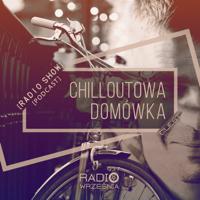 Chilloutowa Domowka pres. QUEST @ Radio Wrzesnia 93.7 FM podcast