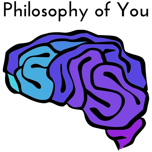 Philosophy of You