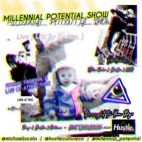 Millennial Potential Show