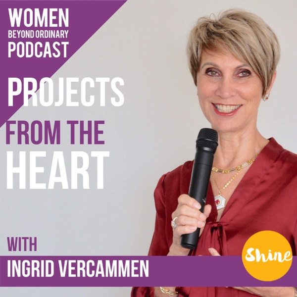 Women Beyond Ordinary Podcast with Ingrid Vercammen