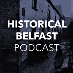 Historical Belfast