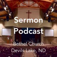 Bethel Church | Devils Lake, ND podcast
