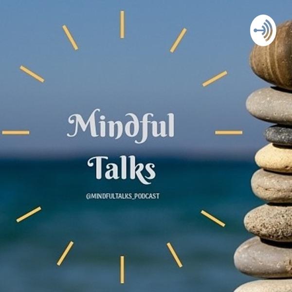 Mindful Talks