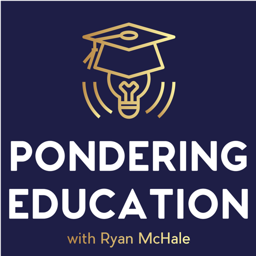 Cover image of The Pondering Education Podcast