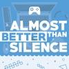 Almost Better Than Silence artwork