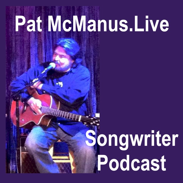 Pat McManus Nashville Hit Songwriter Podcast
