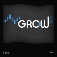 Grow-Radio podcast