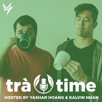 Trà Time Podcast