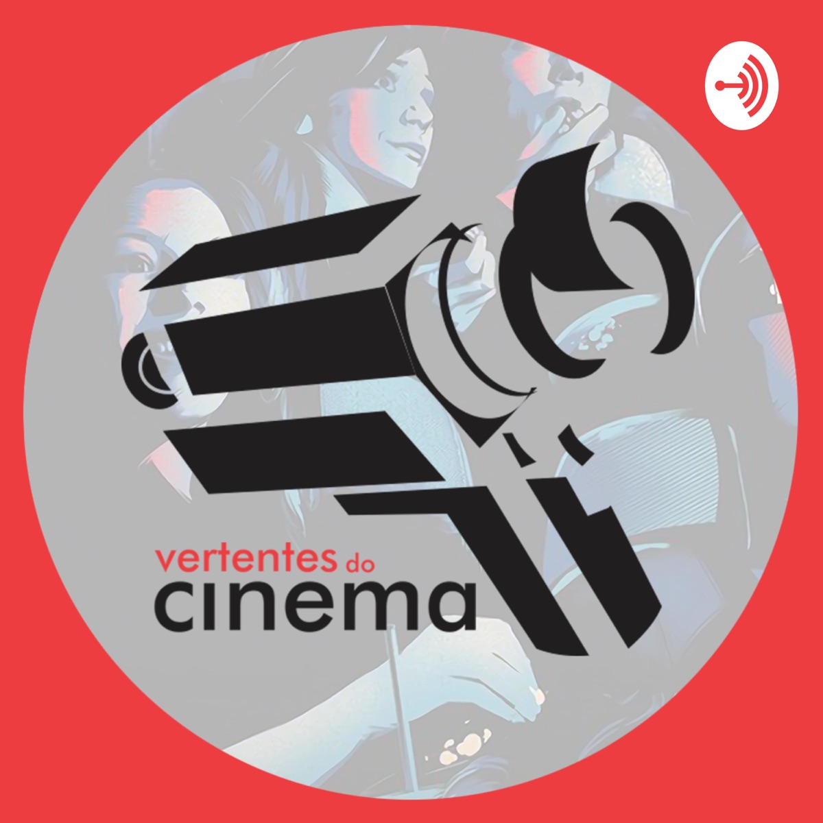 Vertentes do Cinema Podcast