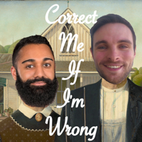Correct Me If I'm Wrong podcast