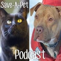 Save-A-Pet Podcast podcast