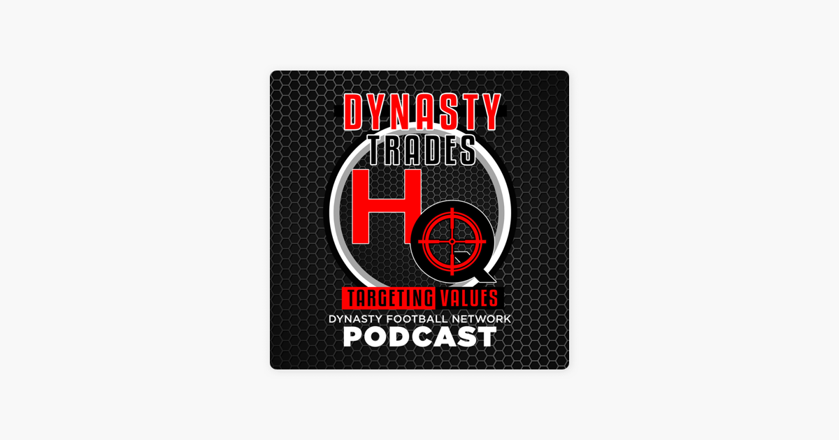 DynastyTradesHQ Podcast on Apple Podcasts