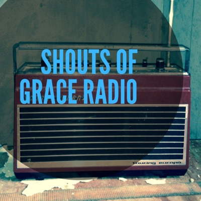 Shouts of Grace Radio