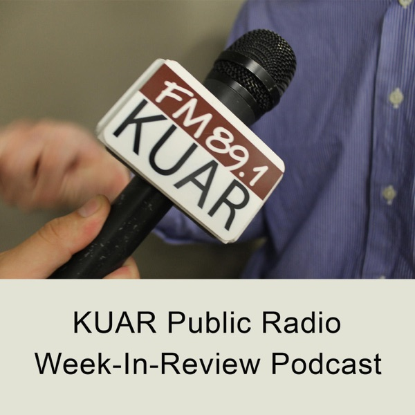 KUAR's Week In Review Podcast