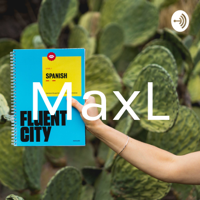 MaxL podcast