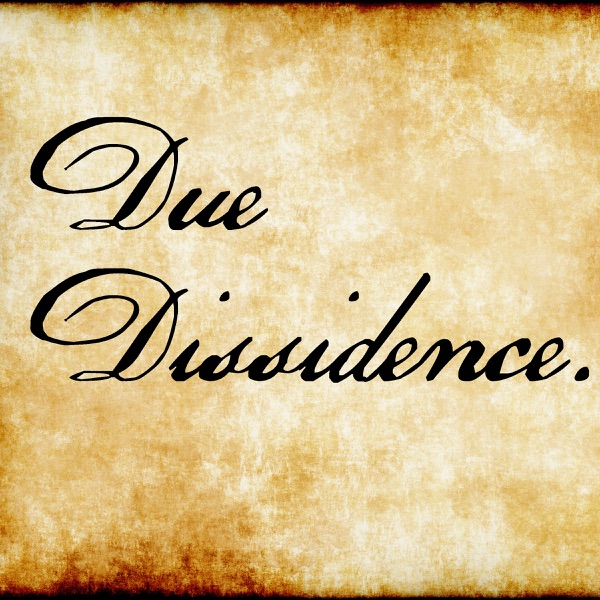 Due Dissidence