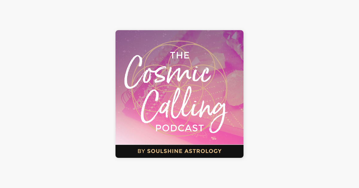The Cosmic Calling on Apple Podcasts