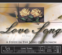 DENTON BIBLE CHURCH > Love Song > The Song of Solomon podcast