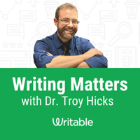 Writing Matters with Dr. Troy Hicks podcast