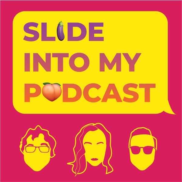 Slide Into My Podcast