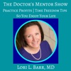 The Doctor's Mentor Show: Ideal Medical Practice | Business of Medicine | Entrepreneurship | Exit Strategies | Docgitimacy™