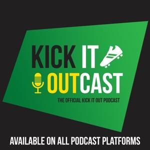 The Kick It OutCast