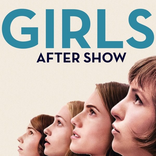 Girls Review and After Show