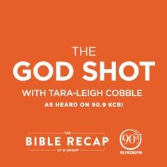 The God Shot With Tara-Leigh Cobble