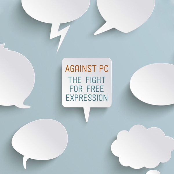 Against PC: The Fight for Free Expression