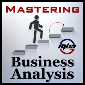 Mastering Business Analysis