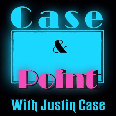 Case And Point With Justin Case:Case And Point With Justin Case
