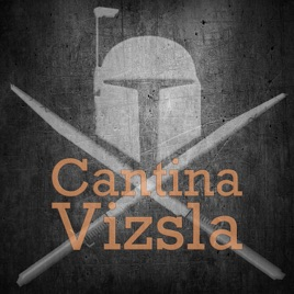 Cantina Vizsla: A Star Wars Galaxy of Heroes Podcast on