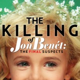 Image of The Killing of JonBenet: The Final Suspects podcast