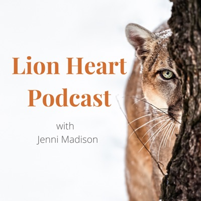 Lion Heart Podcast