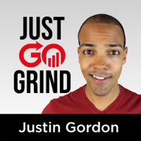 Just Go Grind with Justin Gordon podcast