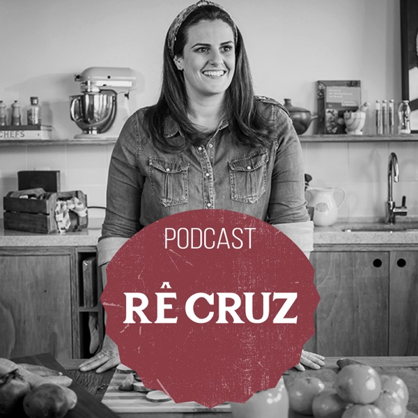 Podcast Rê Cruz
